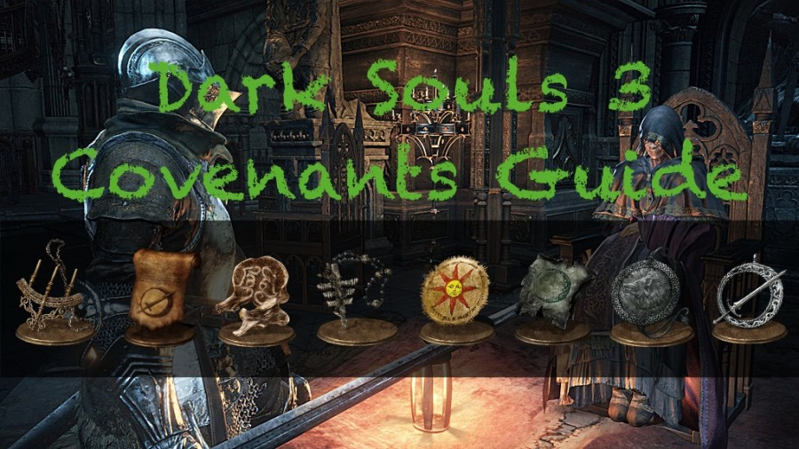 Dark Souls 3 Covenants Guide